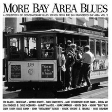 More Bay Area Blues - San Francisco Bay Area - California Vol. 2 by Various Artists