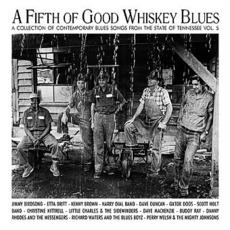 A Fifth Of Good Whiskey Blues - Tennessee Vol. 5 by Various Artists
