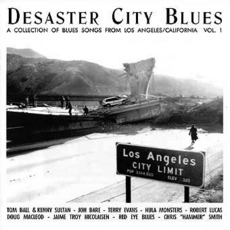 Desaster City Blues - Los Angeles - California Vol. 1 by Various Artists