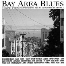 Bay Area Blues - San Francisco Bay Area - California Vol. 1 by Various Artists