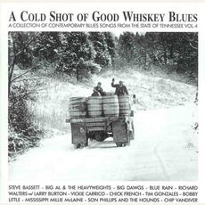 A Cold Shot Of Good Whiskey Blues - Tennessee Vol. 4 by Various Artists