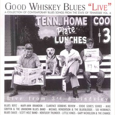 Good Whiskey Blues' Live' - Tennessee Vol. 6 by Various Artists