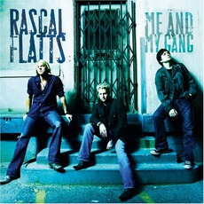 Me And My Gang mp3 Album by Rascal Flatts