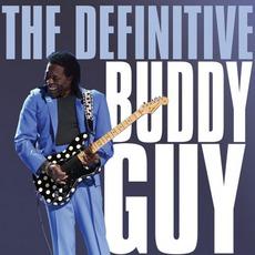 The Definitive Buddy Guy mp3 Album by Buddy Guy