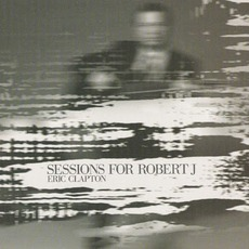 Sessions For Robert J mp3 Album by Eric Clapton