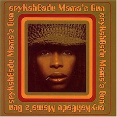 Mama's Gun mp3 Album by Erykah Badu