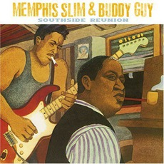 Southside Reunion mp3 Album by Memphis Slim & Buddy Guy