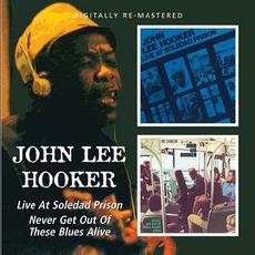 Never Get Out Of These Blues Alive mp3 Album by John Lee Hooker