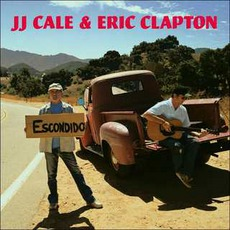 The Road To Escondido by J.J. Cale & Eric Clapton