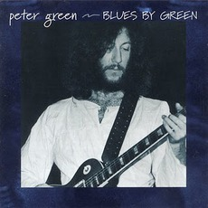 Blues By Green mp3 Album by Peter Green