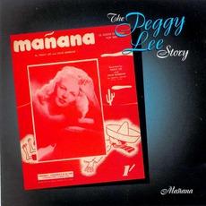 The Peggy Lee Story: Mañana