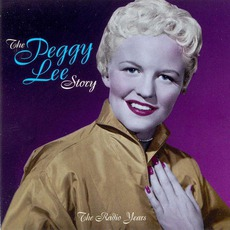 The Peggy Lee Story: The Radio Years