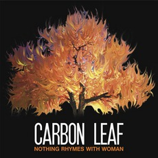 Nothing Rhymes With Woman mp3 Album by Carbon Leaf