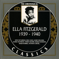 The Chronological Ella Fitzgerald: 1939-1940
