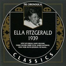 The Chronological Ella Fitzgerald: 1939