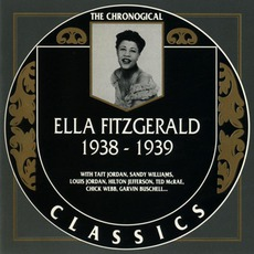 The Chronological Ella Fitzgerald: 1938-1939