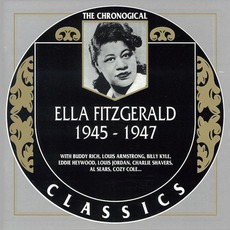 The Chronological Ella Fitzgerald: 1945-1947