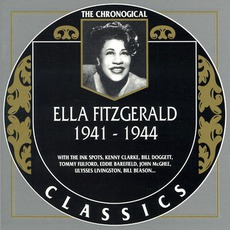 The Chronological Ella Fitzgerald: 1941-1944