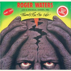 Thanks For The Ride: Part Two mp3 Live by Roger Waters