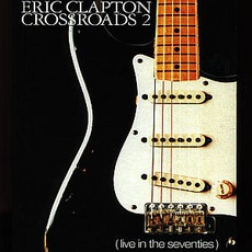 Crossroads 2: Live In The Seventies