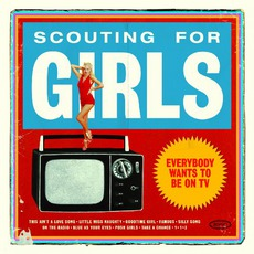 Everybody Wants To Be On TV mp3 Album by Scouting For Girls