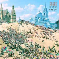Sun Giant mp3 Album by Fleet Foxes