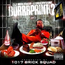 The Burrrprint (2) HD by Gucci Mane