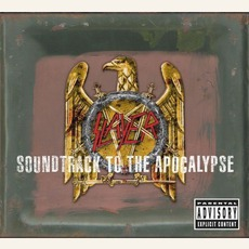 Soundtrack To The Apocalypse mp3 Artist Compilation by Slayer