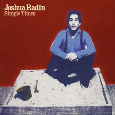 Simple Times mp3 Album by Joshua Radin