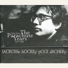 The Parachute Years: 1977-1980 by John Zorn