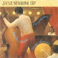 Jazz Straight Up mp3 Album by Stanley Clarke