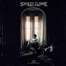 Journey To Love mp3 Album by Stanley Clarke
