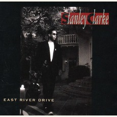 East River Drive mp3 Album by Stanley Clarke