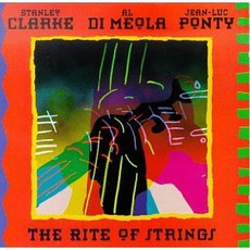 The Rite Of Strings (Feat. Al Di Meola & Jean-Luc Ponty)