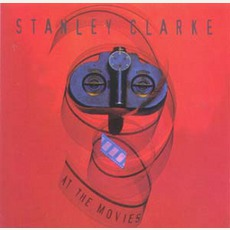 At The Movies mp3 Album by Stanley Clarke
