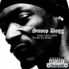 Paid Tha Cost To Be Da Bo$$ mp3 Album by Snoop Doggy Dogg