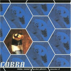 Cobra: John Zorn'S Game Pieces, Volume 2