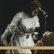 Masada Anniversary Edition, Volume 4: Masada Recital