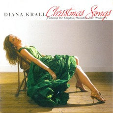 Christmas Songs (Feat. The Clayton/Hamilton Jazz Orchestra) mp3 Album by Diana Krall