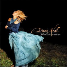 When I Look In Your Eyes mp3 Album by Diana Krall