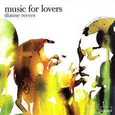 Music For Lovers mp3 Album by Dianne Reeves