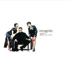 100° And Rising mp3 Album by Incognito