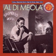 Splendido Hotel mp3 Album by Al Di Meola