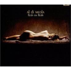 Flesh On Flesh mp3 Album by Al Di Meola