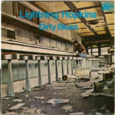 Dirty Blues mp3 Album by Lightnin' Hopkins