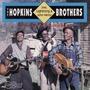 The Hopkins Brothers: Joe, Lightnin' & John Henry