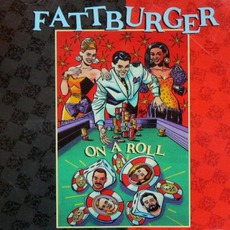 On A Roll mp3 Album by Fattburger