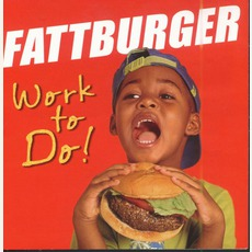 Work To Do mp3 Album by Fattburger