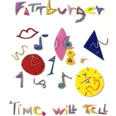 Time Will Tell mp3 Album by Fattburger