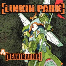 Reanimation mp3 Remix by Linkin Park